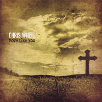 More Like You — Chris White