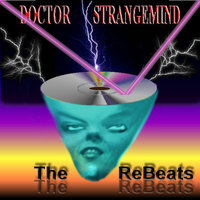 Doctor Strangemind — The ReBeats