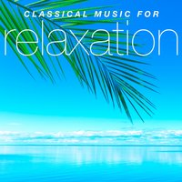 Classical Music for Relaxation — сборник