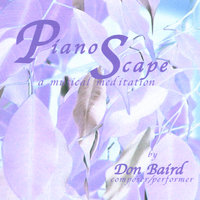 Piano Scape: A Musical Meditation — Don Baird