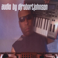 Audio — Djrobertjohnson
