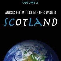 Music Around the World : Scotland, Vol. 2 — The City Of Wellington Highland Pipe Band