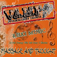 Reiki Music: Massage and Thought — VAMP Production Team