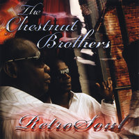 RetroSoul — The Chestnut Brothers