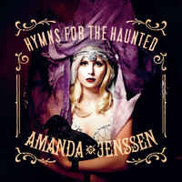 Hymns For The Haunted — Amanda Jenssen