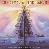 Christmas At The Ranch — Ben Keith & Friends