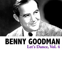 Let's Dance, Vol. 4 — Benny Goodman