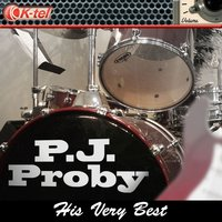 P.J. Proby - His Very Best — P.J. Proby