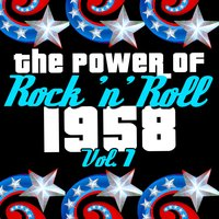 The Power of Rock 'N' Roll: 1958, Vol. 3 — сборник