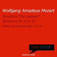 "Red Edition - Mozart: Symphony ""Old Lambach"" & Piano Concertos Nos. 3, 4 — Günter Kehr, Mainz Chamber Orchestra, Вольфганг Амадей Моцарт"