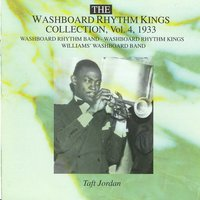 The Washboard Rhythm Kings Vol. 4 - 1933 — Washboard Rhythm Kings