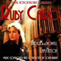 Ruby Cairo - Original Soundtrack Recording — Ottmar Liebert, John Barry, Hollywood Studio Orchestra, Luna Hegar, Kim Bullard, Doug Macaskill