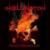 Knock Yourself Out — Skellington