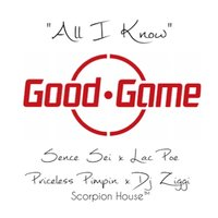 All I Know — Dj Ziggi, Lac Poe, Priceless Pimpin, Sence Sei
