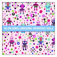 50 Mejores Canciones Infantiles Vol. 2 — The Harmony Group