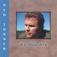 As You Are — Ned Tonner