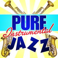 Pure Instrumental Jazz — сборник