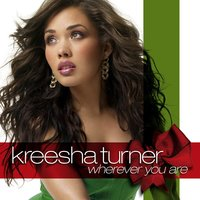 Wherever You Are — Kreesha Turner