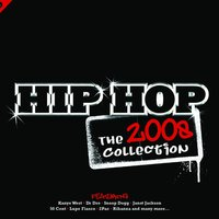 Hip Hop: The Collection 2008 — сборник