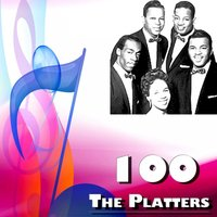 100 the Platters — The Platters, Джордж Гершвин