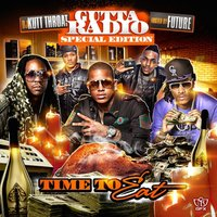 Gutta Radio: Time to Eat (Hosted by Future) — DJ Kutt Throat