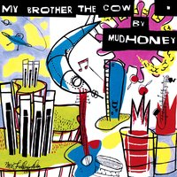 My Brother The Cow [Expanded] — Mudhoney