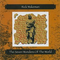 The Seven Wonders of the World — Rick Wakeman