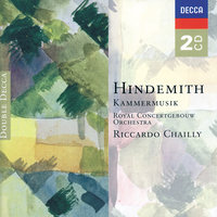 Hindemith: Kammermusik — Royal Concertgebouw Orchestra, Riccardo Chailly