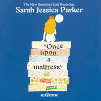 Once Upon a Mattress (New Broadway Cast Recording (1996)) — New Broadway Cast of Once Upon a Mattress (1996)