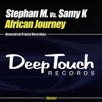 African Journey — Stephan M. feat. Samy K