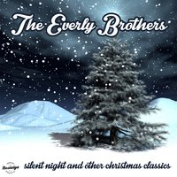Silent Night and Other Christmas Classics — The Everly Brothers