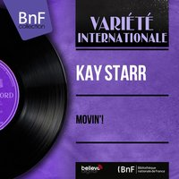 Movin'! — Kay Starr, Van Alexander and His Orchestra