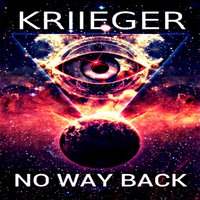 No Way Back — Kriieger