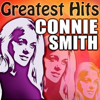 Greatest Hits — Connie Smith