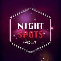 Night Spots, Vol. 2 — сборник