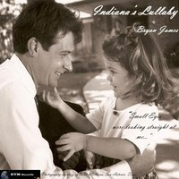 Indiana's Lullaby — Bryan James, Lance Allen