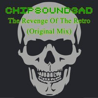 The Revenge of the Retro — Chipsound3ad