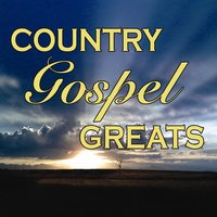 Country Gospel Greats — сборник