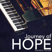 Journey of Hope — Andrew Taylor