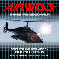 Airwolf: Theme from Season Four — Rick Patterson