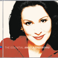 Angela Gheorghiu: The Essential Collection — Angela Gheorghiu