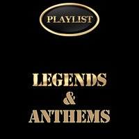 Playlist Legends & Anthems — сборник