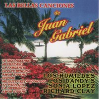 Las Bellas Canciones de Juan Gabriel — Richard Clay