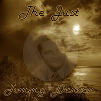 The Just Tommy Duncan — Tommy Duncan