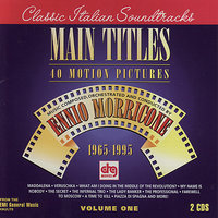 Main Titles - Music for 40 Motion Pictures Volume 1 — Ennio Morricone