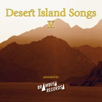 Desert Island Songs - Vol. 5 — сборник