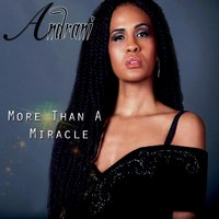 More Than a Miracle — Andrani