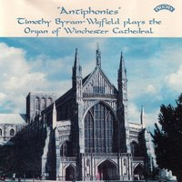 """Antiphonies"" / The Organ of Winchester Cathedral — Timothy Byram Wigfield"