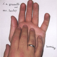 Homing — J. A. Granelli and Mr. Lucky