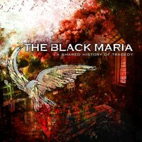 A Shared History Of Tragedy — The Black Maria